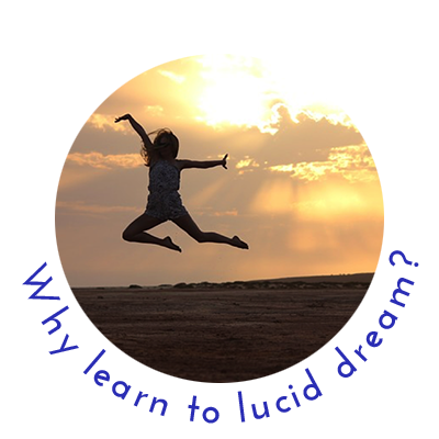 Why learn to lucid dream?