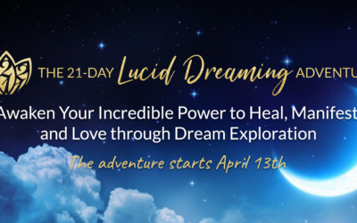 21 Day Lucid Dreaming Adventure begins April 13th